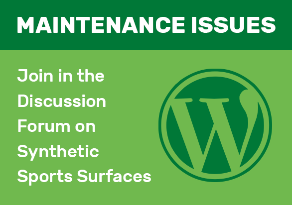 Maintenance Issues - Join the Discussion Forum on Synthetic Sports Surfaces